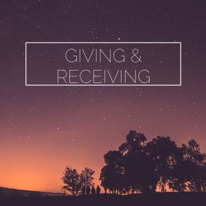 Giving &Receiving