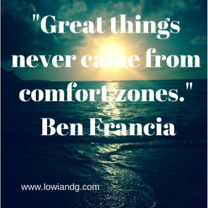 %22Great things never came from comfort zones.%22