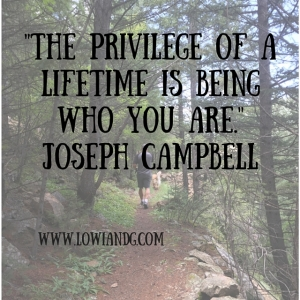 The privilege of a lifetime is being who