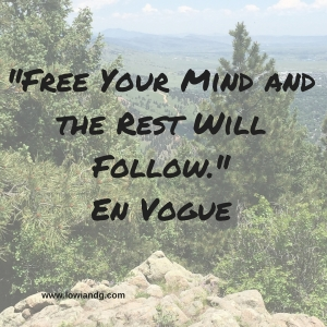 %22Free Your Mind and the Rest Will Follow.%22En Vogue