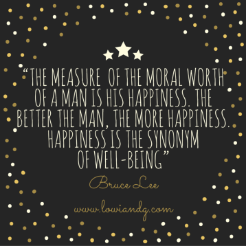 """The measure of the moral worth of a man is his happiness. The better the man, the more happiness. Happiness is the synonym of well-being"""