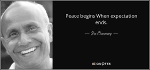 quote-peace-begins-when-expectation-ends-sri-chinmoy-48-30-80