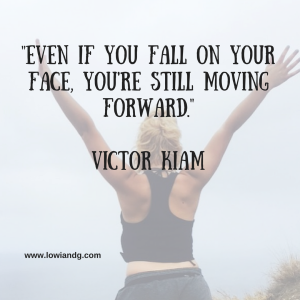 even-if-you-fall-on-your-face-youre-still-moving-forward-victor-kiam